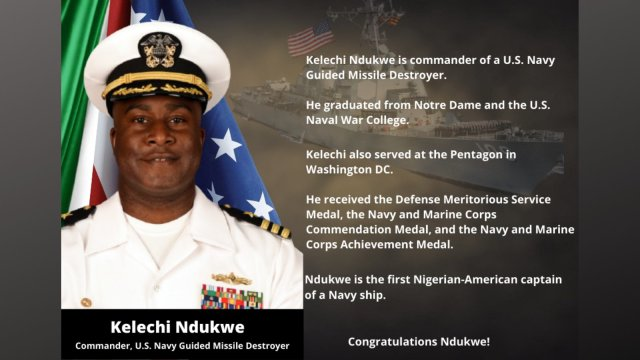 U.S govt hails Nigerian-American Ndukwe on his new role as commander of U.S. Navy Guided Missile Destroyer